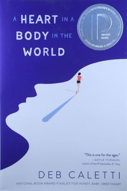 A Heart in a Body in the World by Deb Caletti